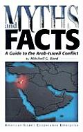 Myths & Facts A Guide to the Arab Israeli Conflict