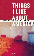 Things I Like about America Personal Narratives