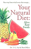 Your Natural Diet Alive Raw Foods