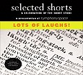 Lots Of Laughs Volume 18 Selected Shorts