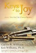 Keys to Joy: How to Unlock God's Gift of Lasting Happiness