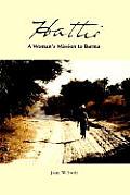 Hattie: A Woman's Mission to Burma