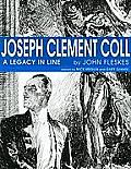 Joseph Clement Coll A Legacy in Line
