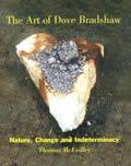 Art of Dove Bradshaw Nature Change & Indeterminacy