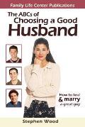 ABCs of Choosing a Good Husband