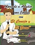 Aprende a Anudar Una Corbata Con El Conejo y El Zorro