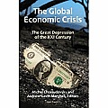 Global Economic Crisis The Great Depression of the XXI Century