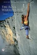 Rock Warriors Way Mental Training For Climbers
