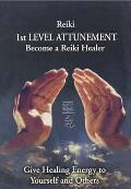 Reiki - 1ST Level Attunement: Become a Reiki Healer