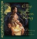 Ellie & The Elven King
