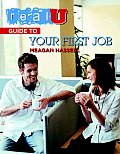 Real U Guide To Your First Job