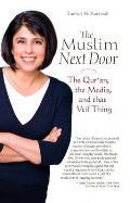 Muslim Next Door The Quran the Media & That Veil Thing