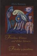 Frivolous Women & Other Sinners Frivolas y Pecadoras