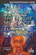 Julius Le Vallon An Episode The Bright Messenger
