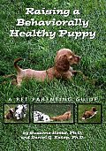 Raising A Behaviorally Healthy Puppy A P