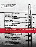 Road to Illegitimacy One Reporters Travels Throught the 2000 Florida Vote Re Count