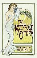 Keyhole Opera