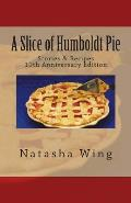 A Slice of Humboldt Pie: 10th Anniversary Edition