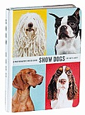 Show Dogs A Photographic Breed Guide