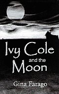 Ivy Cole & The Moon