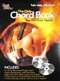 The Only Chord Book You Will Ever Need!: Guitar Edition