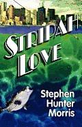 Stripah Love: A Fishy Love Story