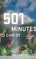 501 Minutes To Christ Personal Essays