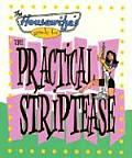 Housewifes Guide To The Practical Striptease