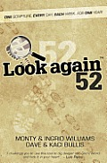 Look Again 52 One Scripture Every Day Each Week for One Year