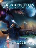 Dresden Files RPG Volume 2 Our World