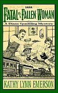 Fatal As A Fallen Woman A Diana Spauldin