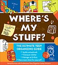 Wheres My Stuff The Ultimate Teen Organizing Guide