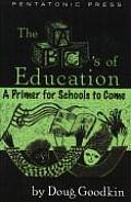 The ABC's of Education