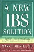 New IBS Solution Bacteria The Missing Link in Treating Irritable Bowel Syndrome