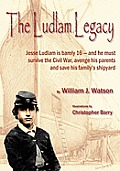 The Ludlam Legacy