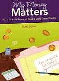 My Money Matters Tools to Build Peace of Mind & Long Term Wealth With Tip CardsWith 6 Work BookletsWith Easel for Tip Cards