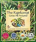 Rainforest Grew All Around