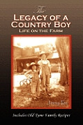 The Legacy of a Country Boy