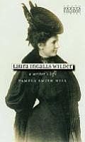 Laura Ingalls Wilder A Writers Life