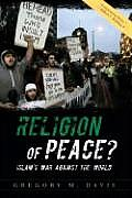 Religion of Peace Islams War Against the World
