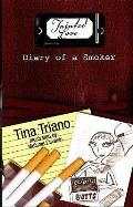 Tainted Love: Diary of a Smoker