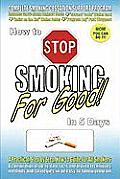 How to Stop Smoking for Good in 5 Days