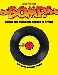 Bomp Saving the World One Record at a Time