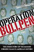 Operation Bullpen The Inside Story Of