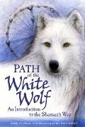 Path Of The White Wolf