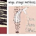 Wings Strings Meridians