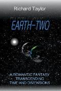 Earth Two: A romantic fantasy, transcending time and dimensions