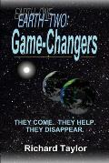 Earth-Two: Game-Changers: They come. They help. They disappear.