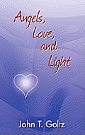 Angels, Love and Light