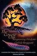 The Coyote Oak: Burgeoning Wisdom